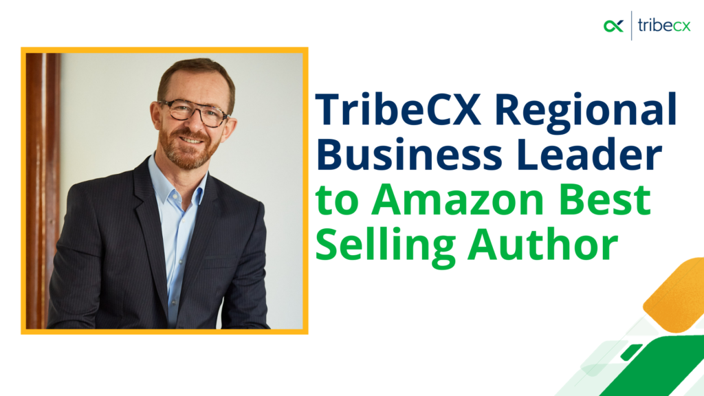 TribeCX's Olivier Mourrieras has written an exert for 'Customer Experience 3', which is set to be an Amazon best selling book